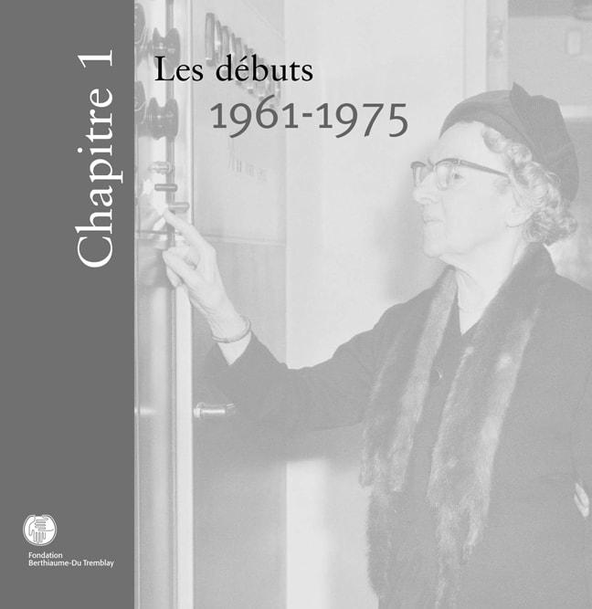 Chapitre 1-Les débuts, 1961 à 1975
