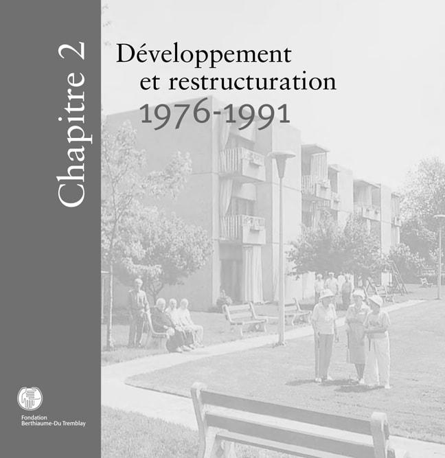 Chapitre 2-Développement et restructuration, 1976 à 1991